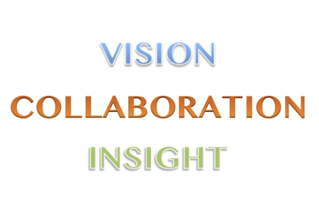 Vision * Collaboration * Insight